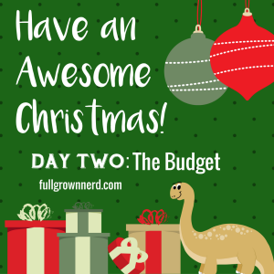 Have an Awesome Christmas: Day Two | Ms. Emily's Home for Full-Grown Nerds