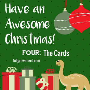 Have an Awesome Christmas: Day Four | Ms. Emily's Home for Full-Grown Nerds