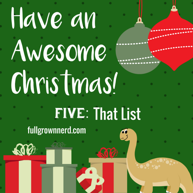Have an Awesome Christmas: Day Five | Ms. Emily's Home for Full-Grown Nerds
