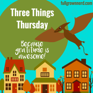Three Things Thursday Badge | Ms. Emily's Home for Full-Grown Nerds