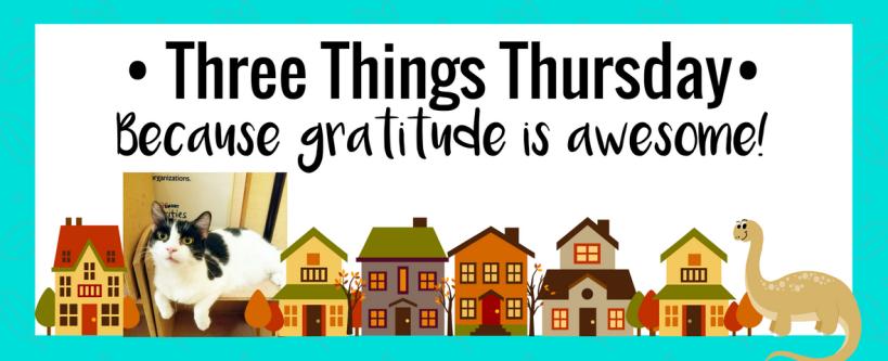 Three Things Thursday: November 17, 2016 | Ms. Emily's Home for Full-Grown Nerds